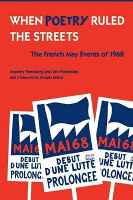 When Poetry Ruled the Streets: The French May Events of 1968 (Paperback)