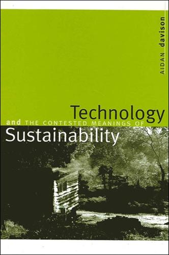 Technology and the Contested Meanings of Sustainability (Hardback)
