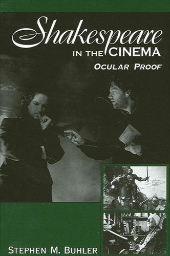 Shakespeare in the Cinema: Ocular Proof - SUNY series, Cultural Studies in Cinema/Video (Paperback)