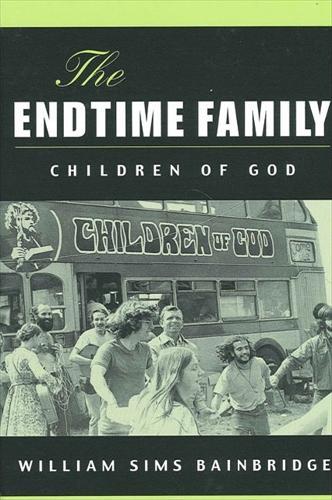 The Endtime Family: Children of God (Hardback)