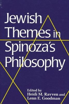 Jewish Themes in Spinoza's Philosophy - SUNY series in Jewish Philosophy (Hardback)