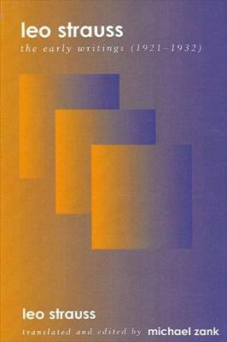 Leo Strauss: The Early Writings (1921-1932) - SUNY series in the Jewish Writings of Leo Strauss (Hardback)