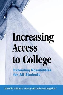 Increasing Access to College: Extending Possibilities for All Students - SUNY series, Frontiers in Education (Hardback)