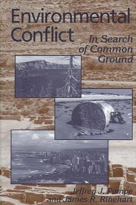 Environmental Conflict: In Search of Common Ground (Paperback)