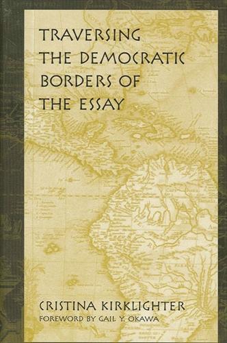 Traversing the Democratic Borders of the Essay (Paperback)