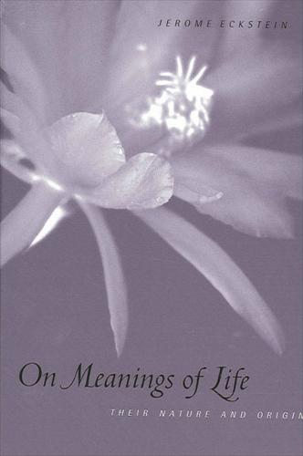 On Meanings of Life: Their Nature and Origin (Hardback)