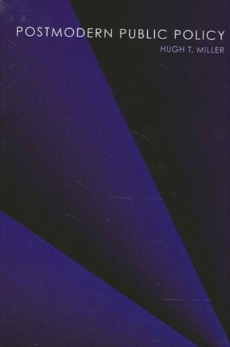 Postmodern Public Policy - SUNY series in Public Policy (Hardback)