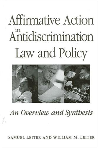 Affirmative Action in Antidiscrimination Law and Policy: An Overview and Synthesis - SUNY series in American Constitutionalism (Paperback)
