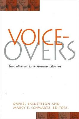 Voice-Overs: Translation and Latin American Literature - SUNY series in Latin American and Iberian Thought and Culture (Paperback)