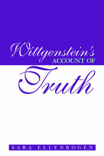 Wittgenstein's Account of Truth - SUNY Series in Philosophy (Paperback)