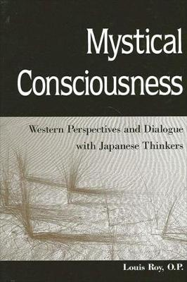 Mystical Consciousness: Western Perspectives and Dialogue with Japanese Thinkers (Paperback)