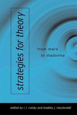 Strategies for Theory: From Marx to Madonna (Paperback)