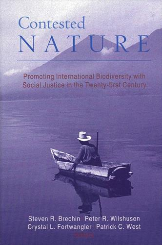 Contested Nature: Promoting International Biodiversity with Social Justice in the Twenty-first Century (Paperback)