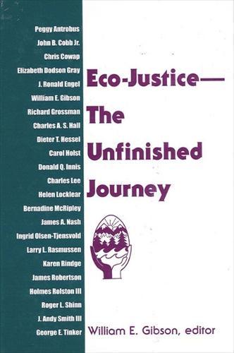 Eco-Justice--The Unfinished Journey (Hardback)