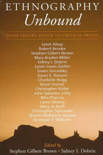 Ethnography Unbound: From Theory Shock to Critical Praxis (Paperback)