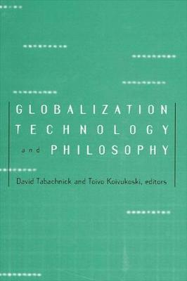 Globalization, Technology, and Philosophy (Paperback)