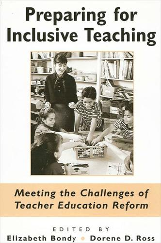 Preparing for Inclusive Teaching: Meeting the Challenges of Teacher Education Reform - SUNY series, Teacher Preparation and Development (Hardback)