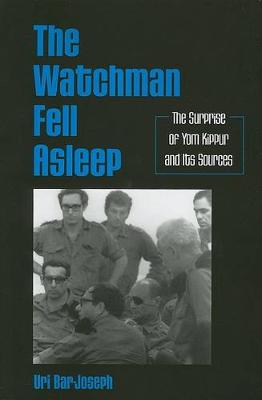 The Watchman Fell Asleep: The Surprise of Yom Kippur and Its Sources - SUNY series in Israeli Studies (Paperback)