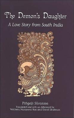 The Demon's Daughter: A Love Story from South India - SUNY series in Hindu Studies (Hardback)