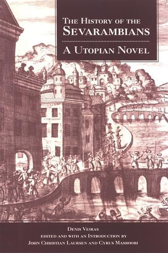 The History of the Sevarambians: A Utopian Novel (Paperback)