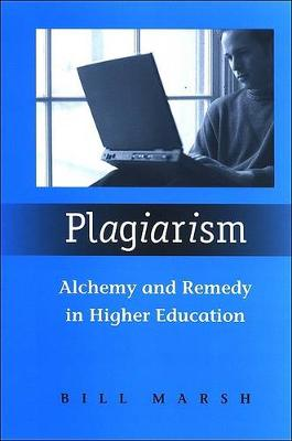 Plagiarism: Alchemy and Remedy in Higher Education (Paperback)