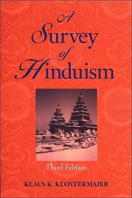 A Survey of Hinduism: Third Edition (Hardback)