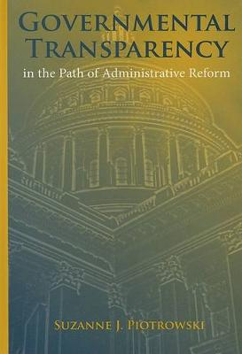 Governmental Transparency in the Path of Administrative Reform (Hardback)