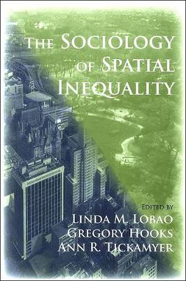 The Sociology of Spatial Inequality (Paperback)