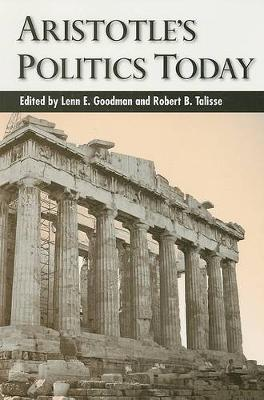 Aristotle's Politics Today - SUNY series in Ancient Greek Philosophy (Paperback)
