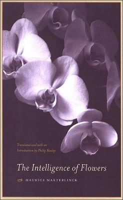 The Intelligence of Flowers (Paperback)