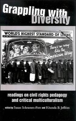 Grappling with Diversity: Readings on Civil Rights Pedagogy and Critical Multiculturalism (Paperback)