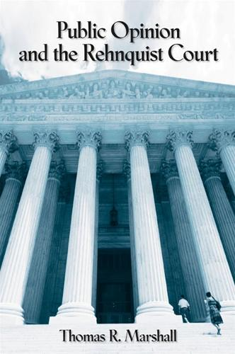 Public Opinion and the Rehnquist Court (Paperback)