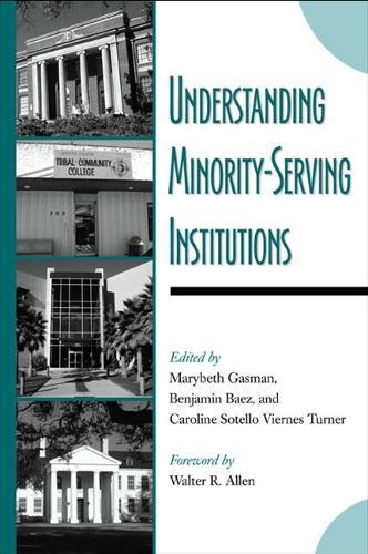 Understanding Minority-Serving Institutions (Paperback)