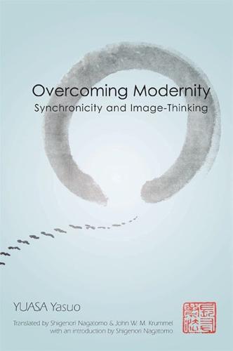 Overcoming Modernity: Synchronicity and Image-Thinking (Hardback)