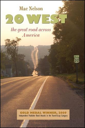 Twenty West: The Great Road Across America (Paperback)