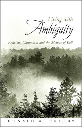 Living with Ambiguity: Religious Naturalism and the Menace of Evil (Paperback)