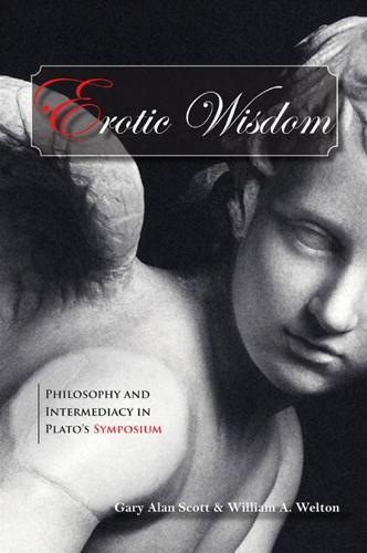 Erotic Wisdom: Philosophy and Intermediacy in Plato's Symposium - SUNY series in Ancient Greek Philosophy (Hardback)
