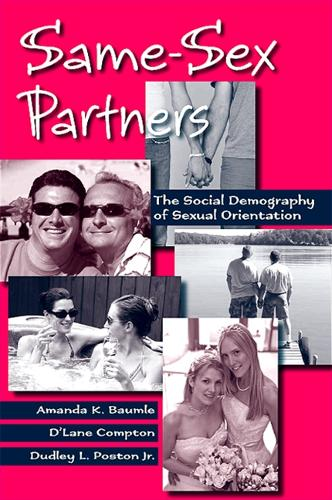 Same-Sex Partners: The Social Demography of Sexual Orientation (Hardback)