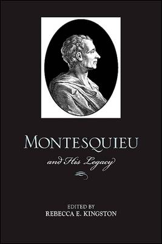 Montesquieu and His Legacy (Paperback)