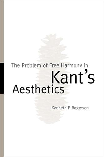 The Problem of Free Harmony in Kant's Aesthetics (Paperback)