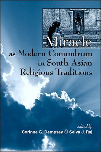 Miracle as Modern Conundrum in South Asian Religious Traditions (Paperback)