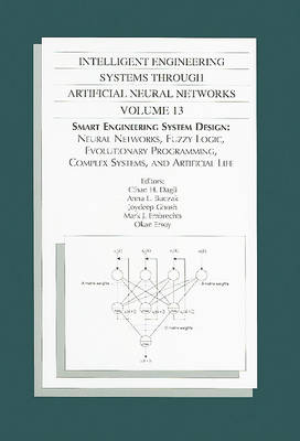 INTELLIGENT ENGINEERIG SYSTEMS THROUGH ARTIFICIAL NEURAL NETWORKS VOL 13 (802043) (Paperback)