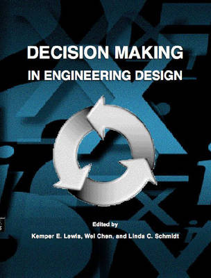 Decision Making in Engineering Design (Paperback)