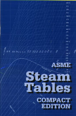 ASME Steam Tables: Compact Edition (Paperback)