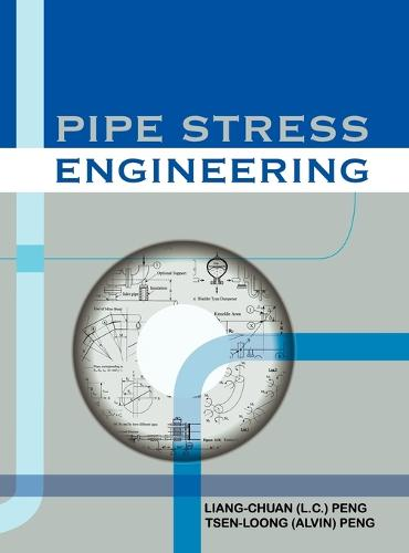Pipe Stress Engineering (Hardback)