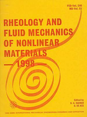 Rheology and Fluid Mechanics of Nonlinear Materials - 1998 (Paperback)
