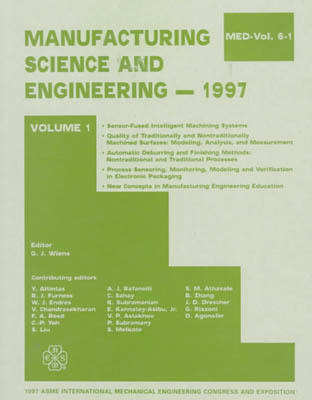 Manufacturing Science and Engineering: 1997 International Mechanical Engineering Congress and Exposition, Dallas, Texas, November 16-21, 1997 - MED v. 6 (Hardback)