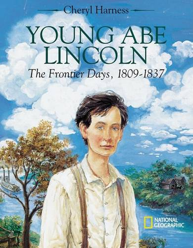 Young Abe Lincoln: The Frontier Days - 1809-1837 (Hardback)