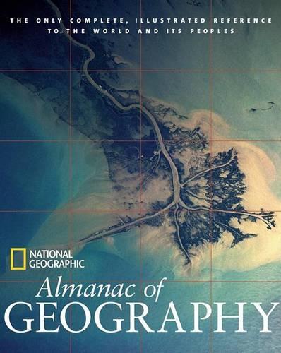 Almanac Of Geography National Geographic (Hardback)
