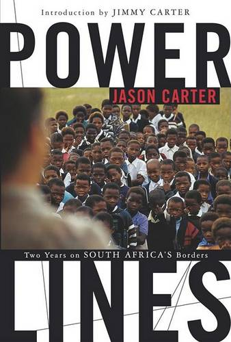 Power LinesTwo Years on South Africa's Borders (Paperback)